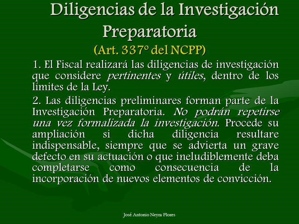 Diligencias de la Investigación Preparatoria (Art. 337º del NCPP)