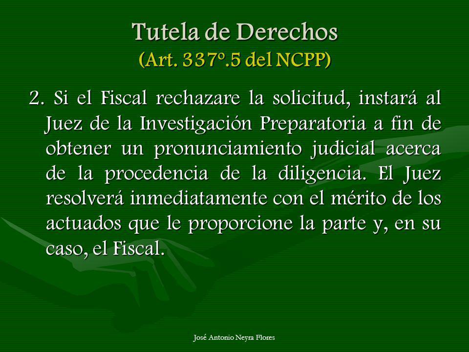 Tutela de Derechos (Art. 337º.5 del NCPP)