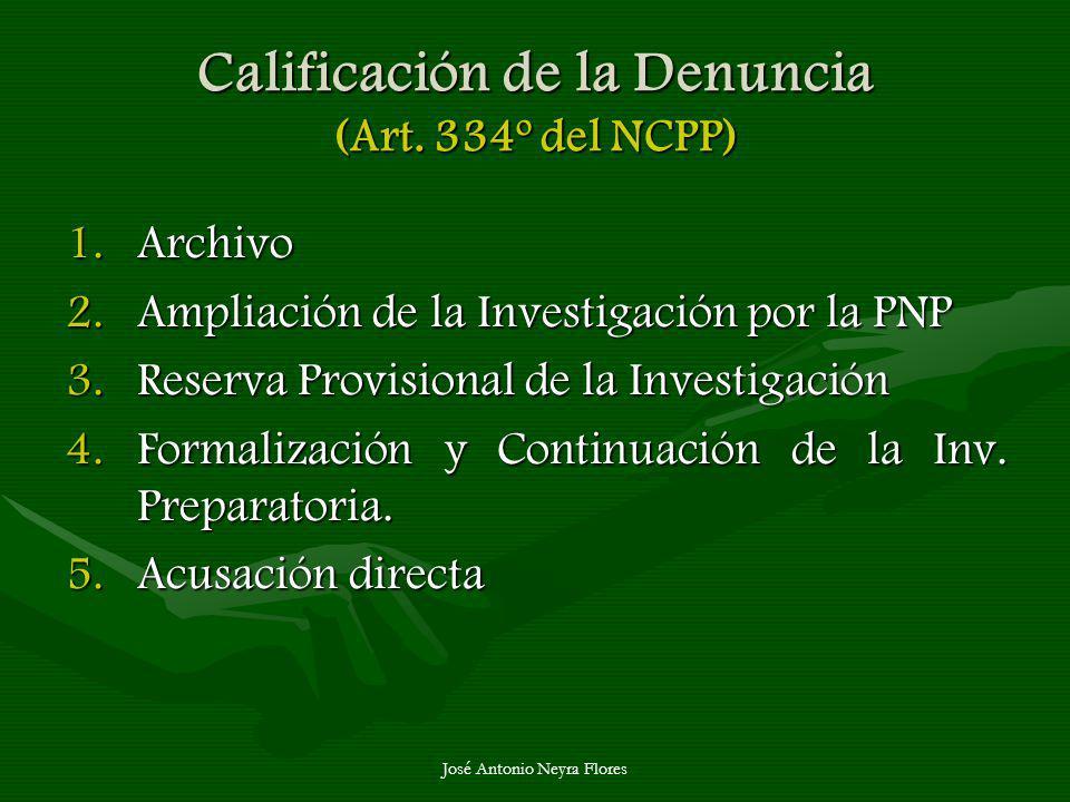 Calificación de la Denuncia (Art. 334º del NCPP)