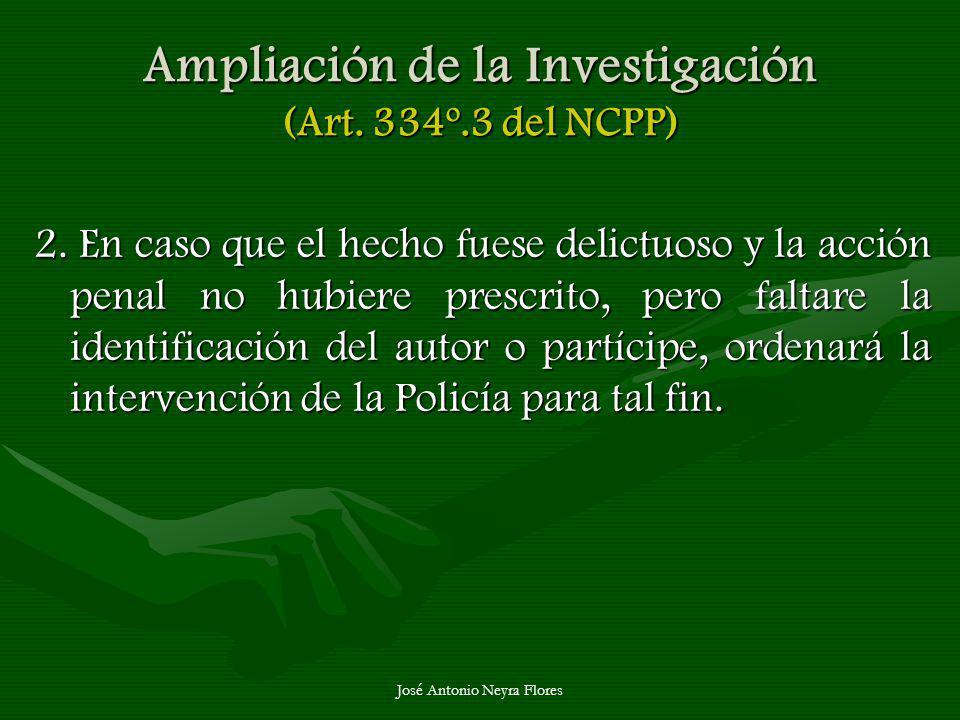 Ampliación de la Investigación (Art. 334º.3 del NCPP)