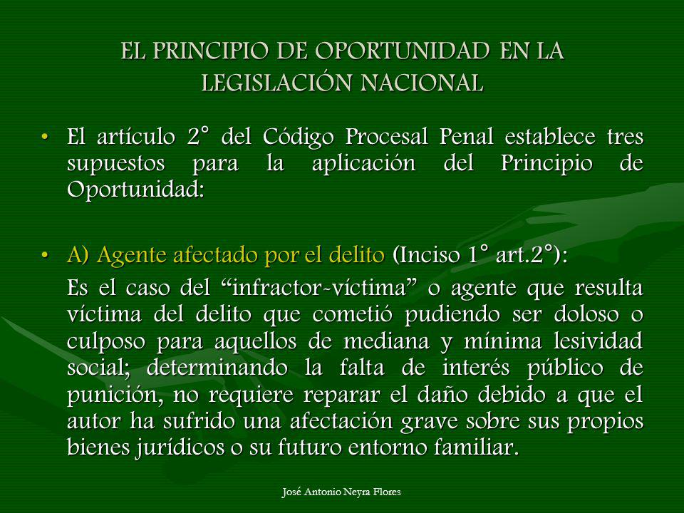 EL PRINCIPIO DE OPORTUNIDAD EN LA LEGISLACIÓN NACIONAL