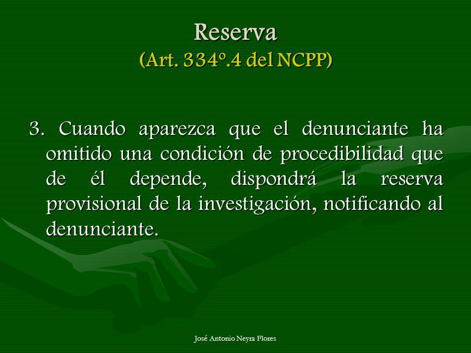 Reserva (Art. 334º.4 del NCPP)