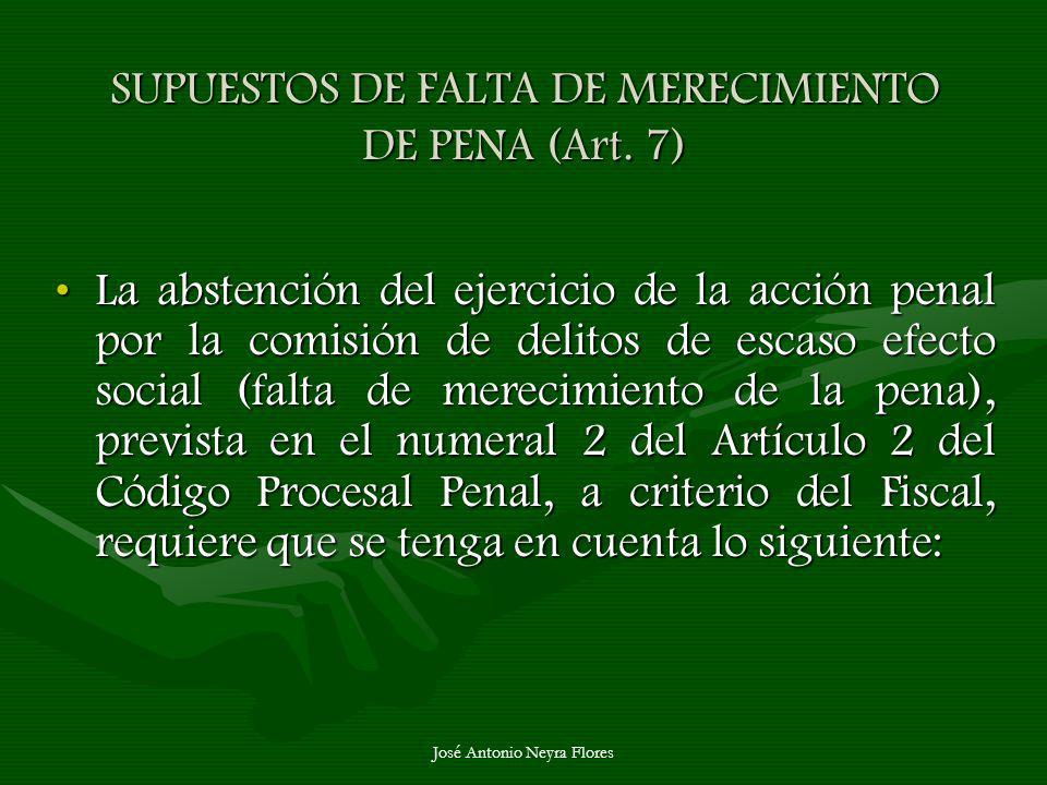 SUPUESTOS DE FALTA DE MERECIMIENTO DE PENA (Art. 7)