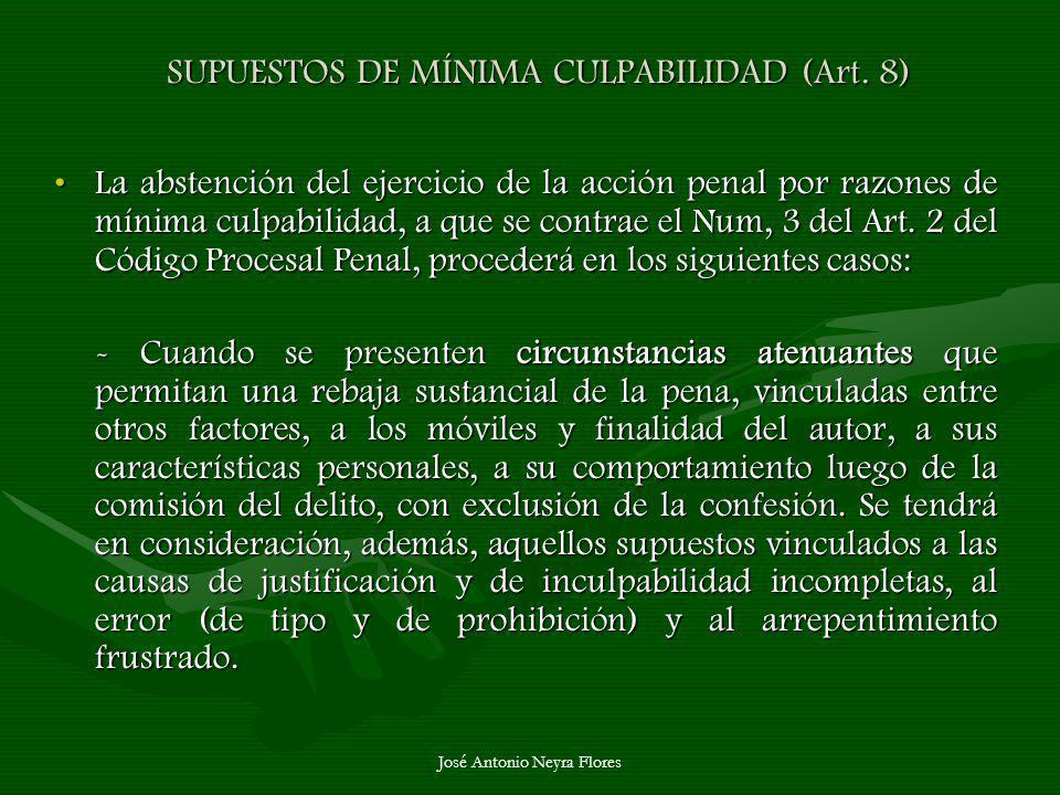 SUPUESTOS DE MÍNIMA CULPABILIDAD (Art. 8)