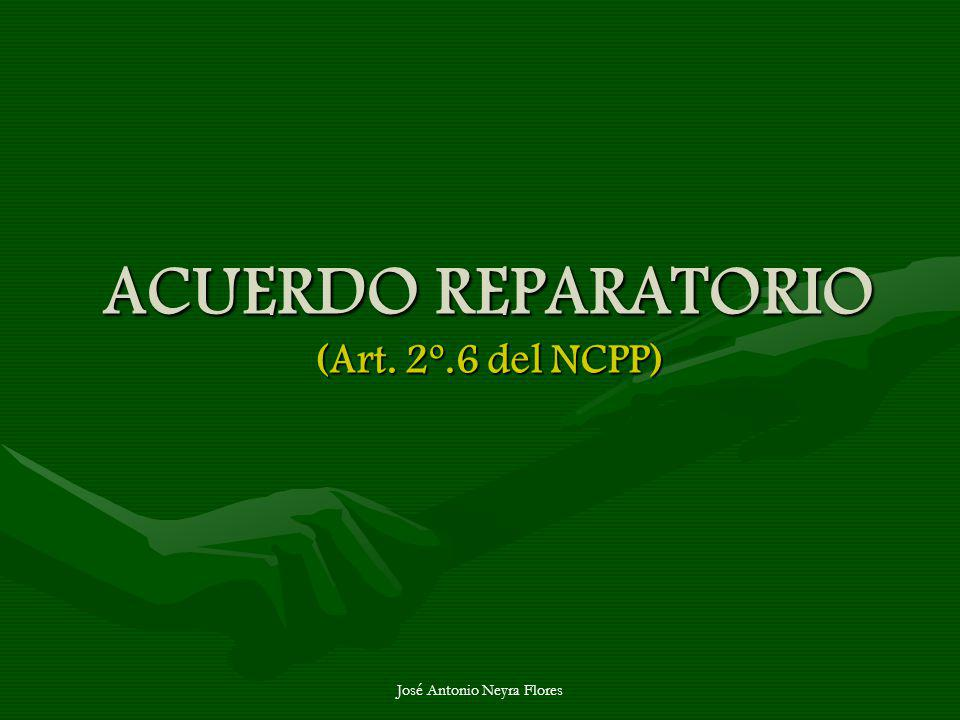 ACUERDO REPARATORIO (Art. 2º.6 del NCPP)