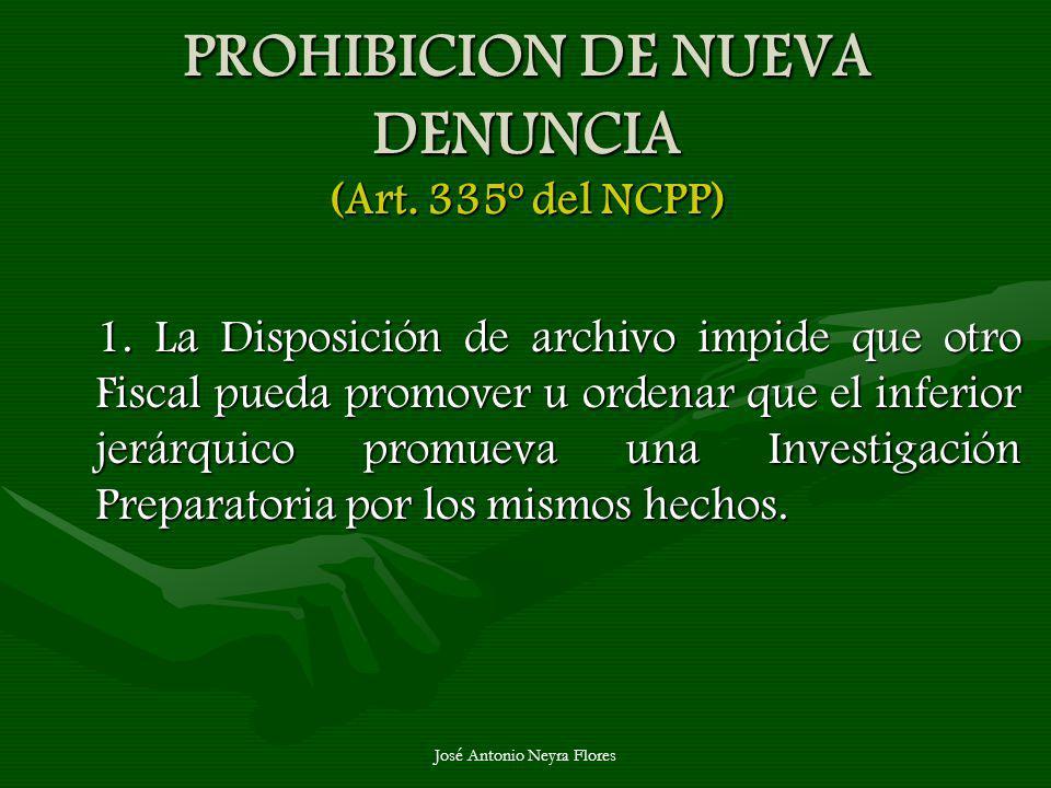 PROHIBICION DE NUEVA DENUNCIA (Art. 335º del NCPP)