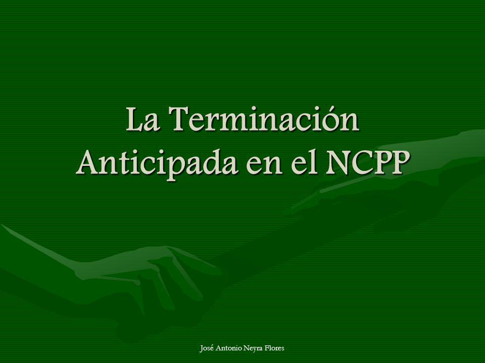 La Terminación Anticipada en el NCPP