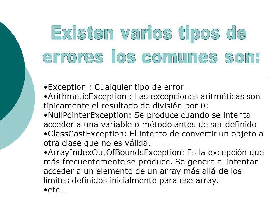Exception : Cualquier tipo de error