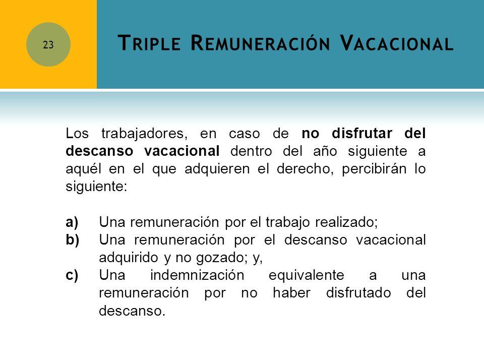 Triple Remuneración Vacacional