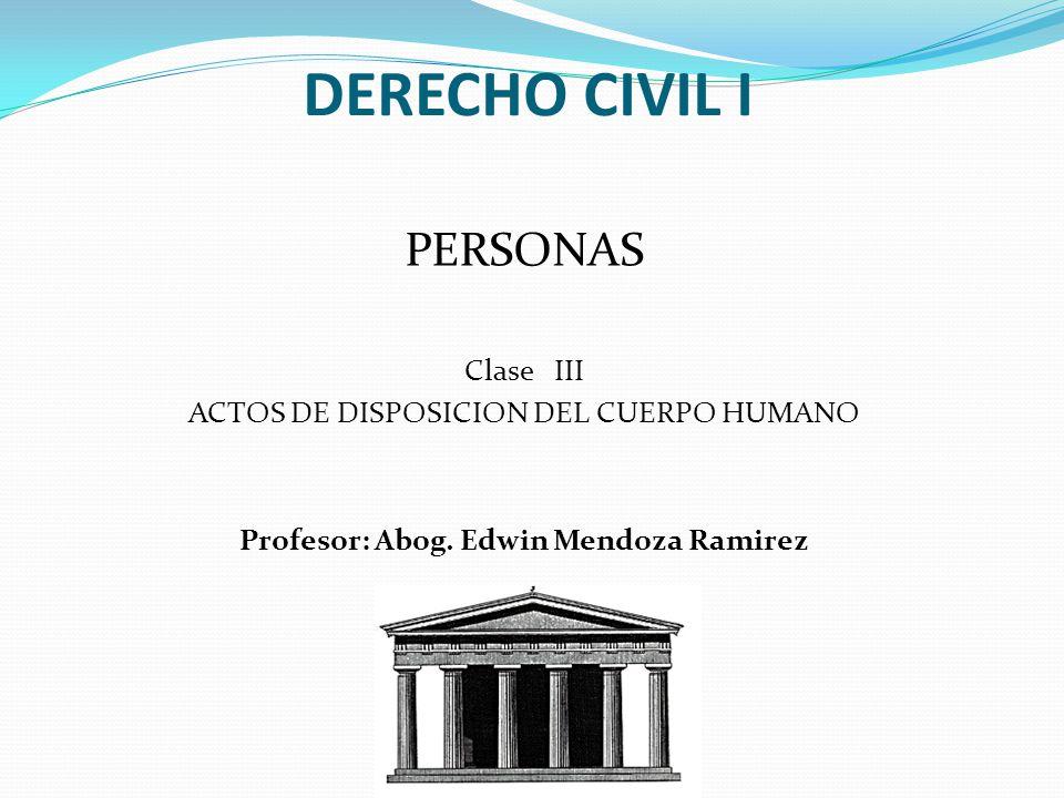 Profesor: Abog. Edwin Mendoza Ramirez