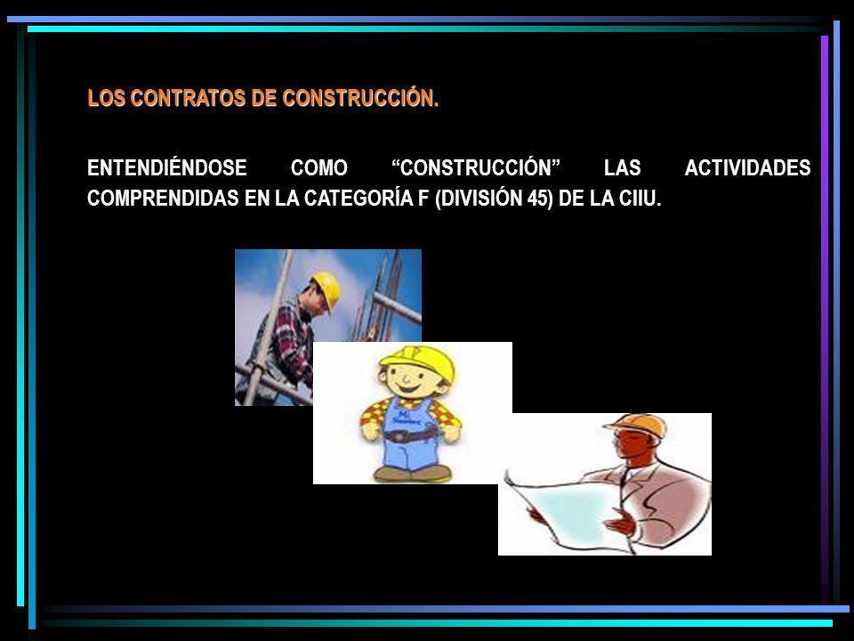 LOS CONTRATOS DE CONSTRUCCIÓN.