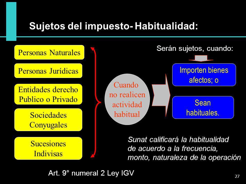Sujetos del impuesto- Habitualidad: