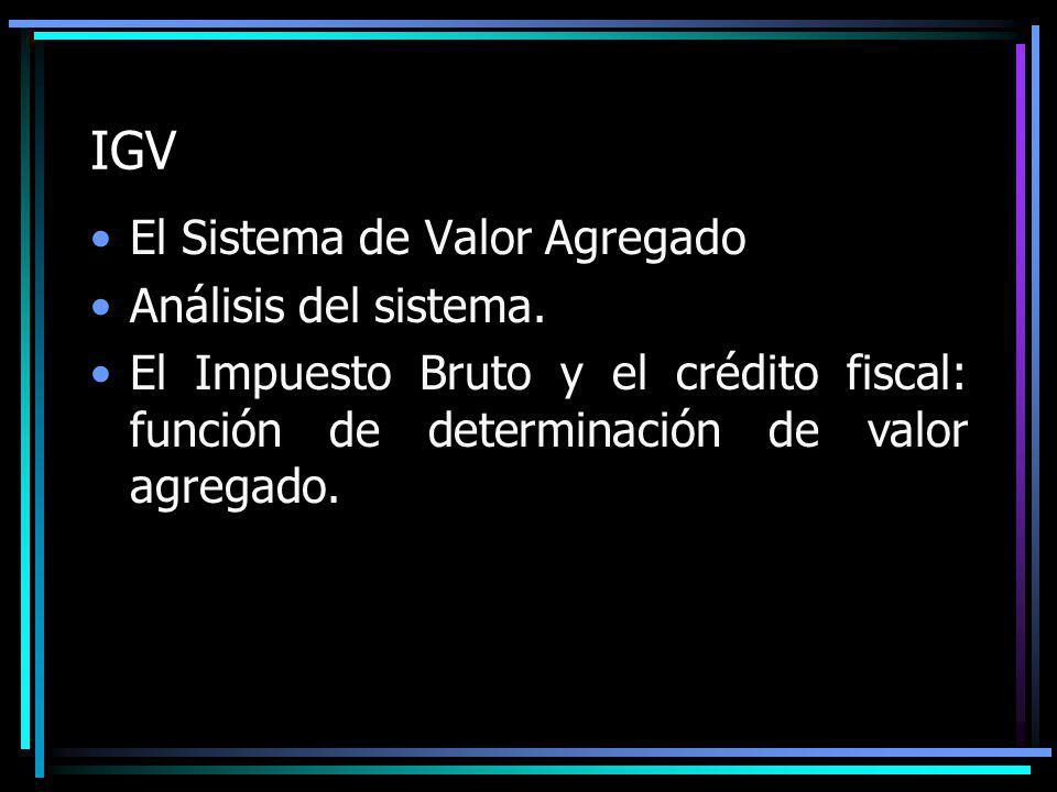 IGV El Sistema de Valor Agregado Análisis del sistema.