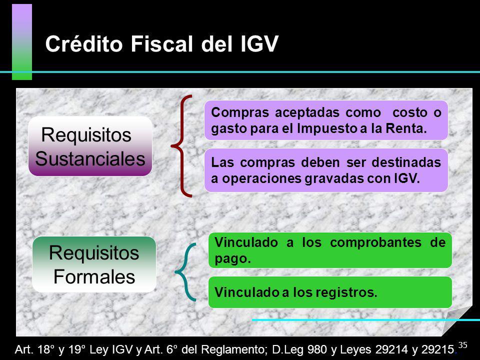 Crédito Fiscal del IGV Requisitos Sustanciales Requisitos Formales
