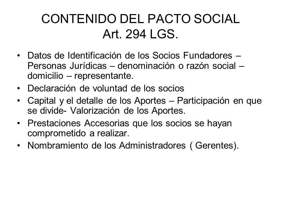 CONTENIDO DEL PACTO SOCIAL Art. 294 LGS.