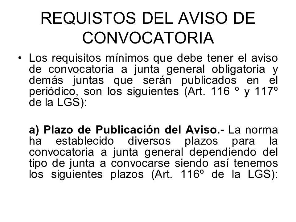 REQUISTOS DEL AVISO DE CONVOCATORIA