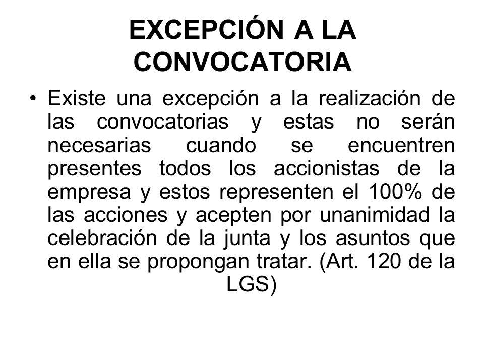 EXCEPCIÓN A LA CONVOCATORIA