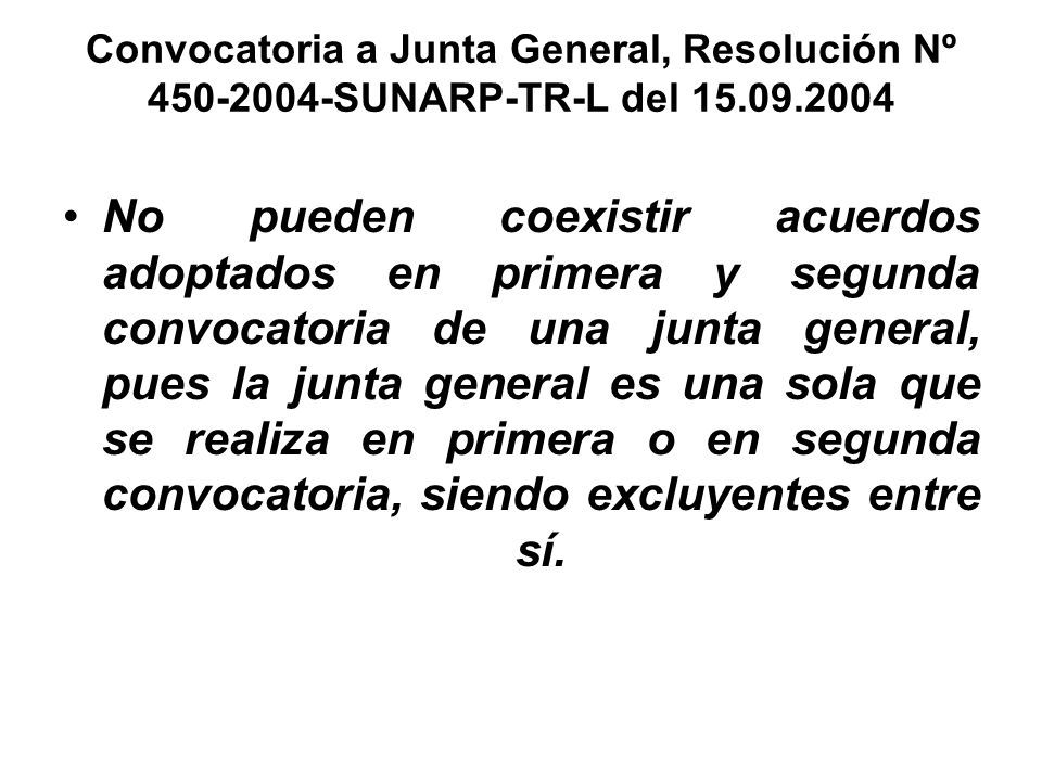 Convocatoria a Junta General, Resolución Nº 450-2004-SUNARP-TR-L del 15.09.2004
