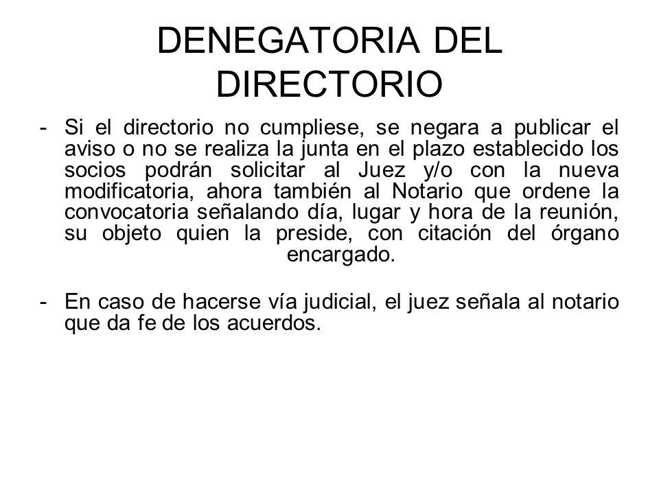 DENEGATORIA DEL DIRECTORIO