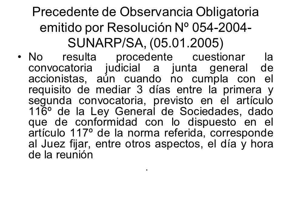 Precedente de Observancia Obligatoria emitido por Resolución Nº 054-2004-SUNARP/SA, (05.01.2005)