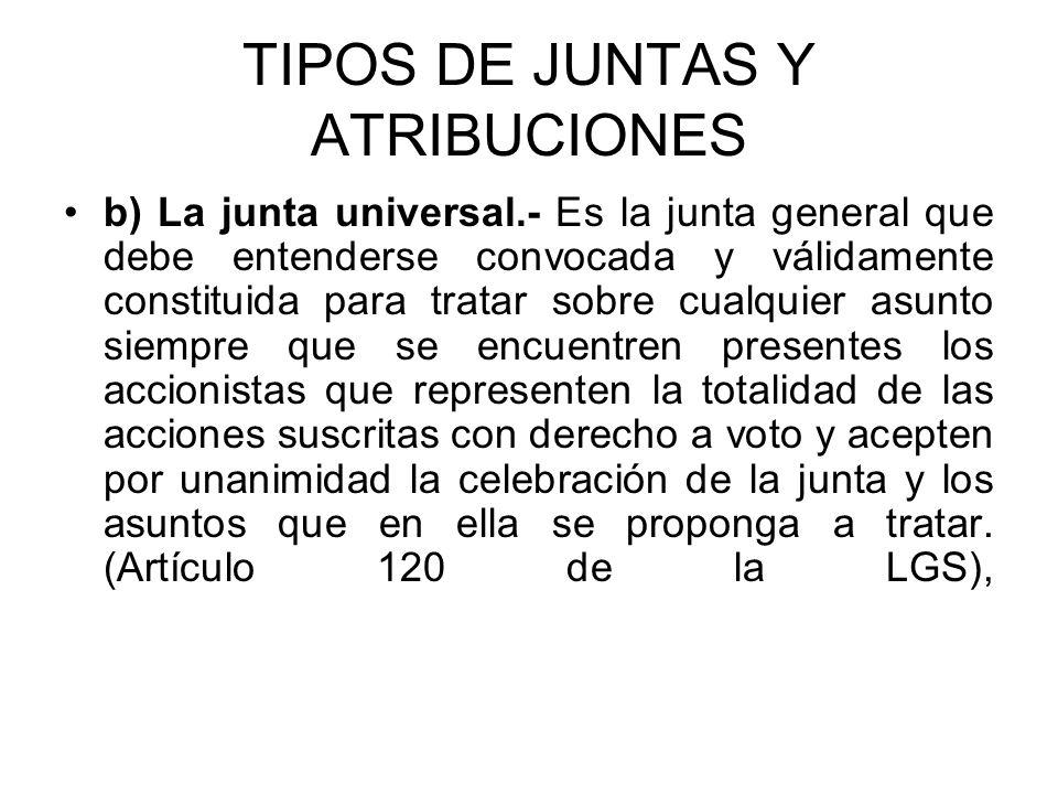 TIPOS DE JUNTAS Y ATRIBUCIONES