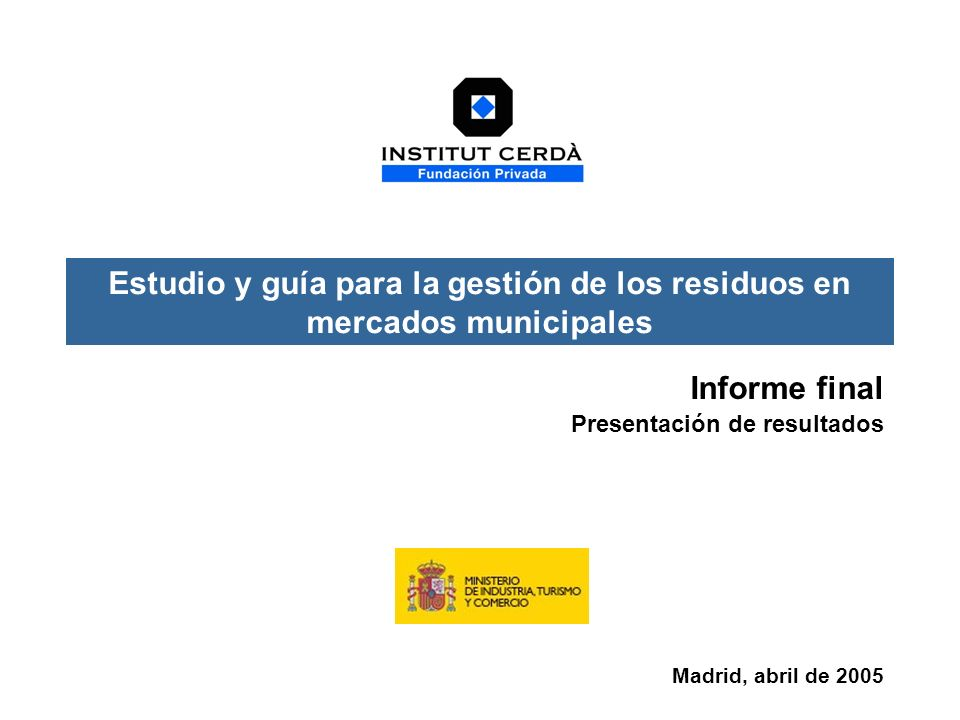 Estudio y guía para la gestión de los residuos en mercados municipales