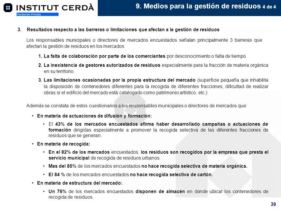 9. Medios para la gestión de residuos 4 de 4
