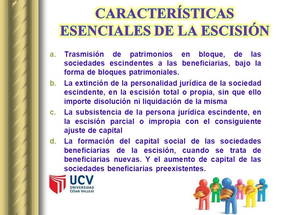 CARACTERÍSTICAS ESENCIALES DE LA ESCISIÓN