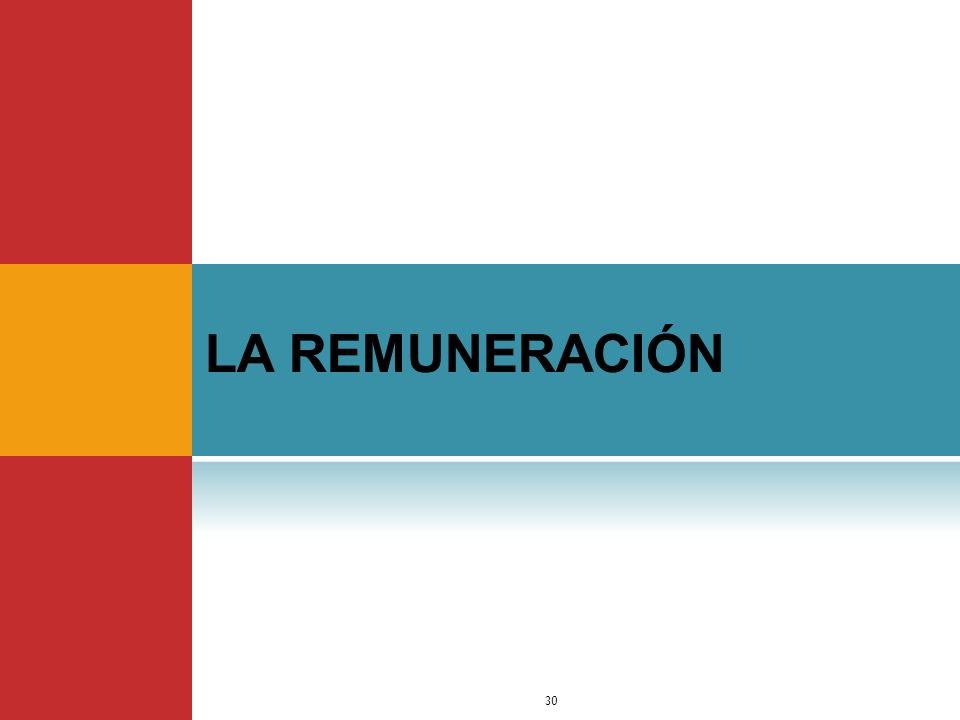 LA REMUNERACIÓN Dr. Jimmy Márquez Moreno