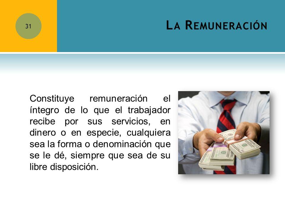 La Remuneración