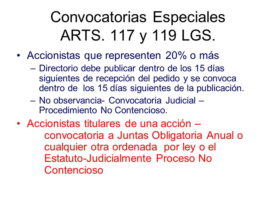 Convocatorias Especiales ARTS. 117 y 119 LGS.