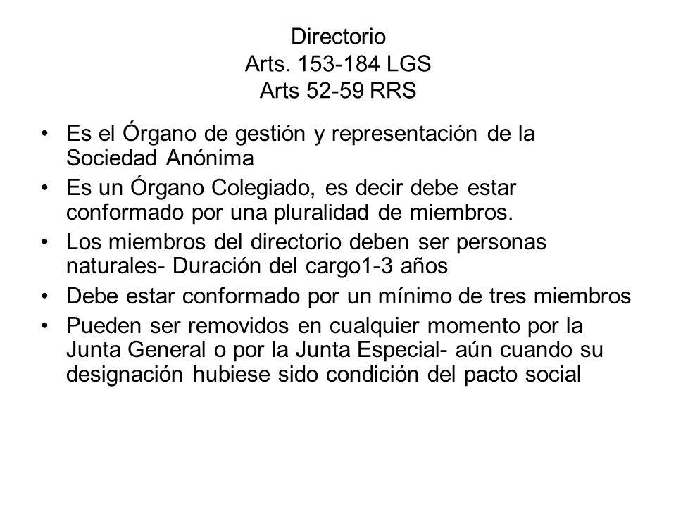 Directorio Arts. 153-184 LGS Arts 52-59 RRS