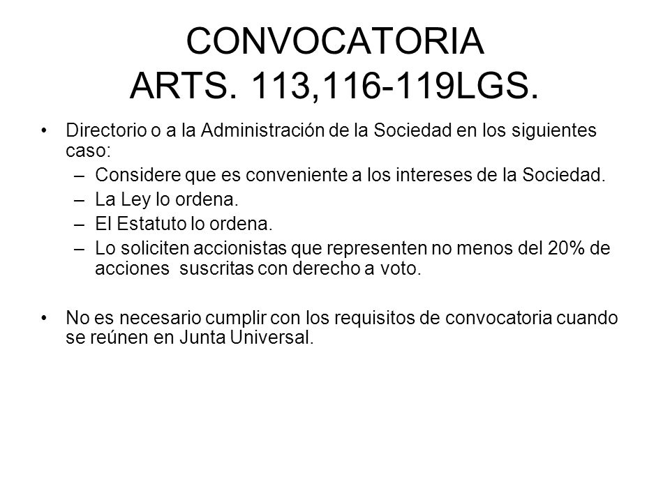 CONVOCATORIA ARTS. 113,116-119LGS.