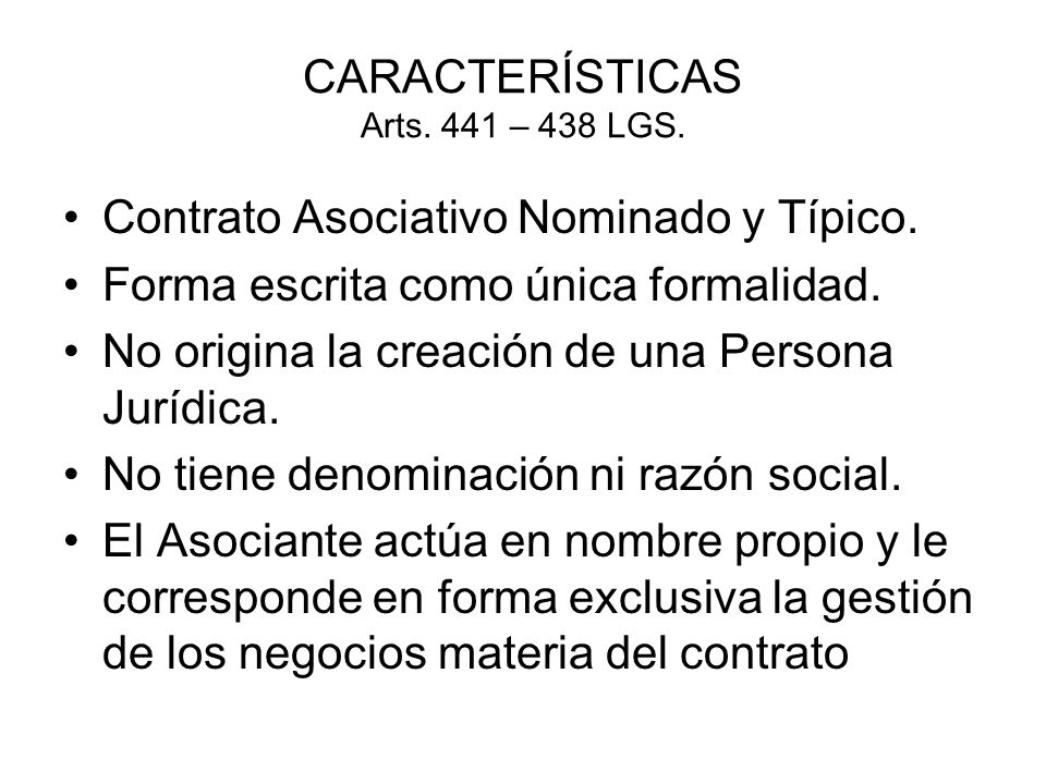 CARACTERÍSTICAS Arts. 441 – 438 LGS.