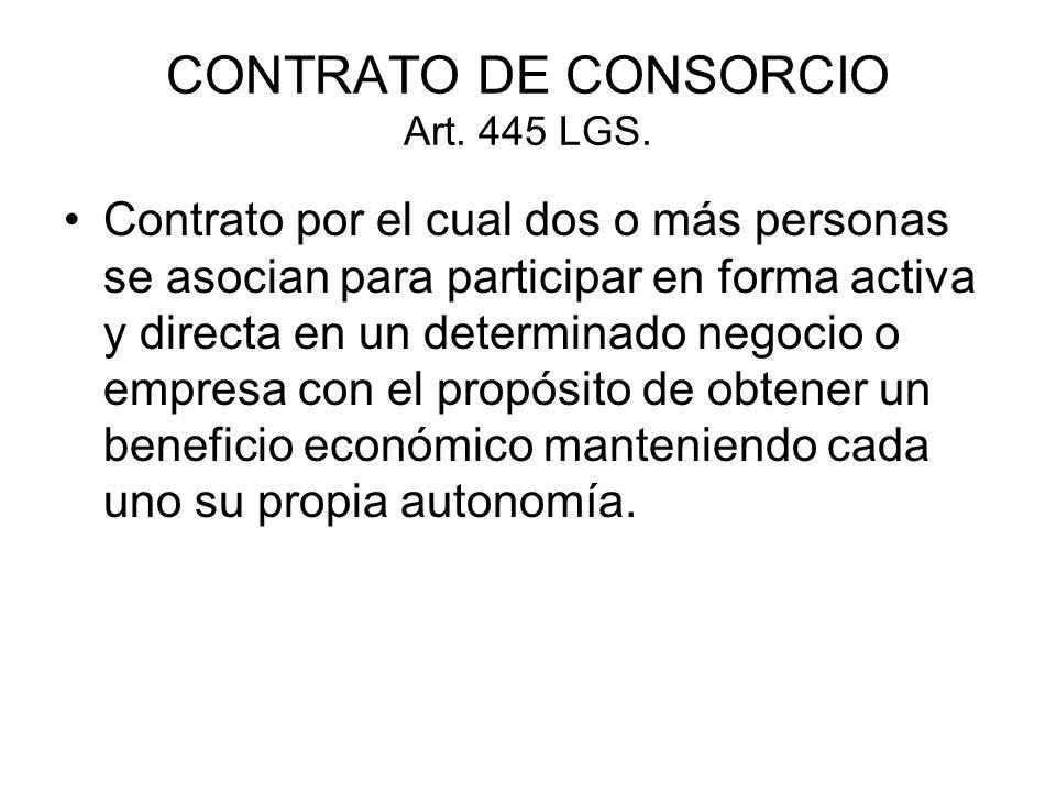 CONTRATO DE CONSORCIO Art. 445 LGS.