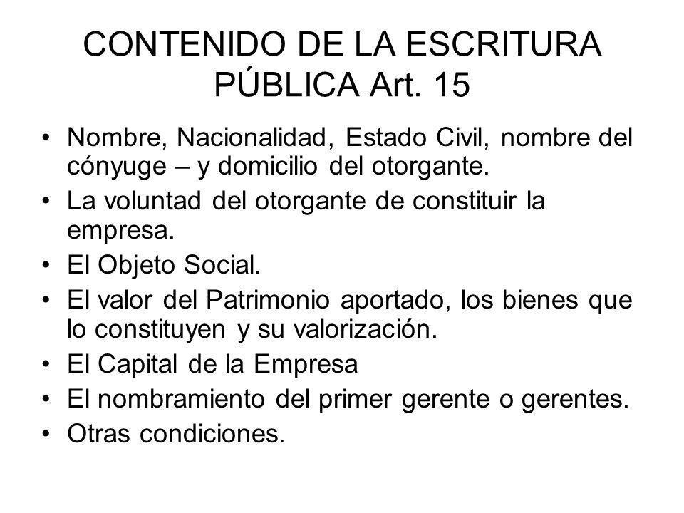 CONTENIDO DE LA ESCRITURA PÚBLICA Art. 15