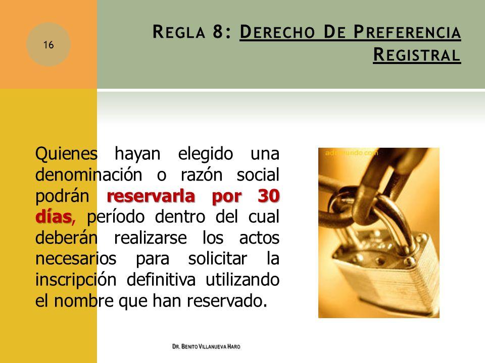 Regla 8: Derecho De Preferencia Registral