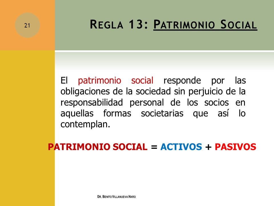 Regla 13: Patrimonio Social