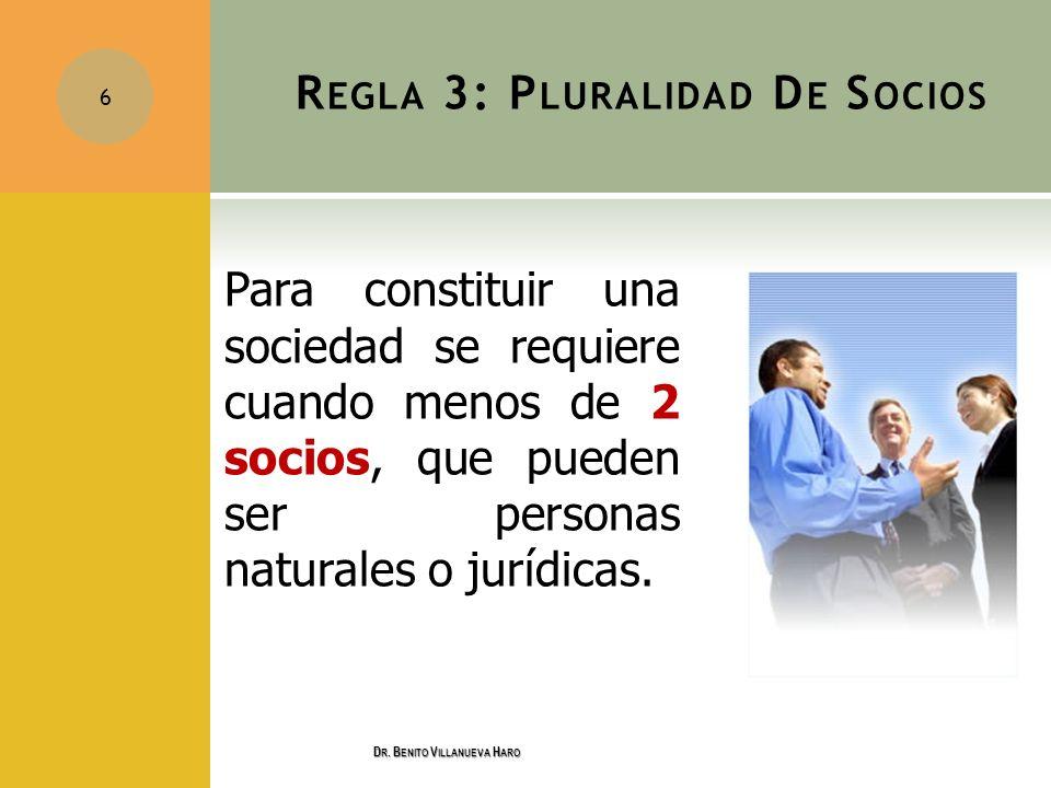 Regla 3: Pluralidad De Socios