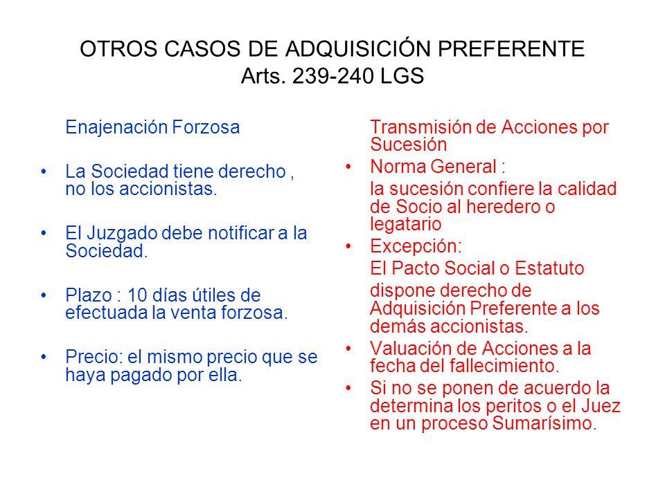 OTROS CASOS DE ADQUISICIÓN PREFERENTE Arts. 239-240 LGS