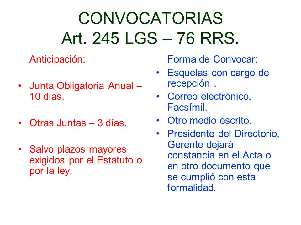 CONVOCATORIAS Art. 245 LGS – 76 RRS.