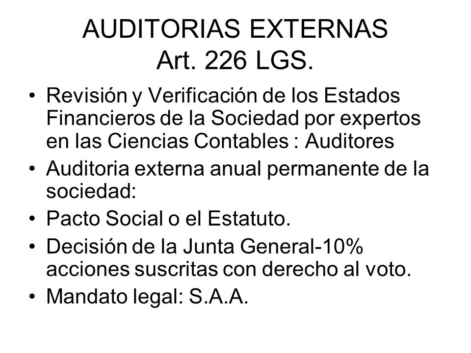 AUDITORIAS EXTERNAS Art. 226 LGS.