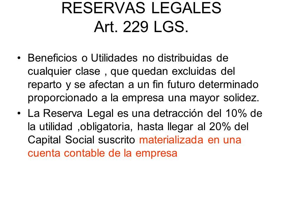 RESERVAS LEGALES Art. 229 LGS.