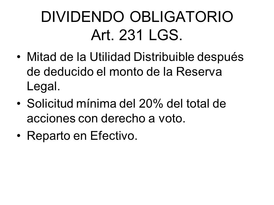 DIVIDENDO OBLIGATORIO Art. 231 LGS.