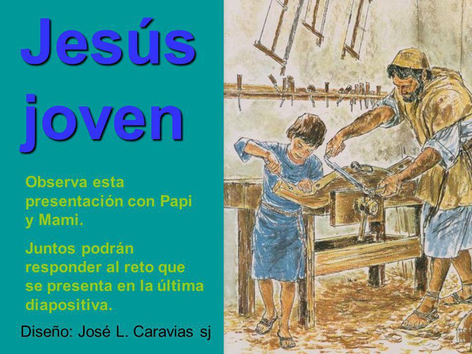 joven Jesús Observa esta presentación con Papi y Mami.