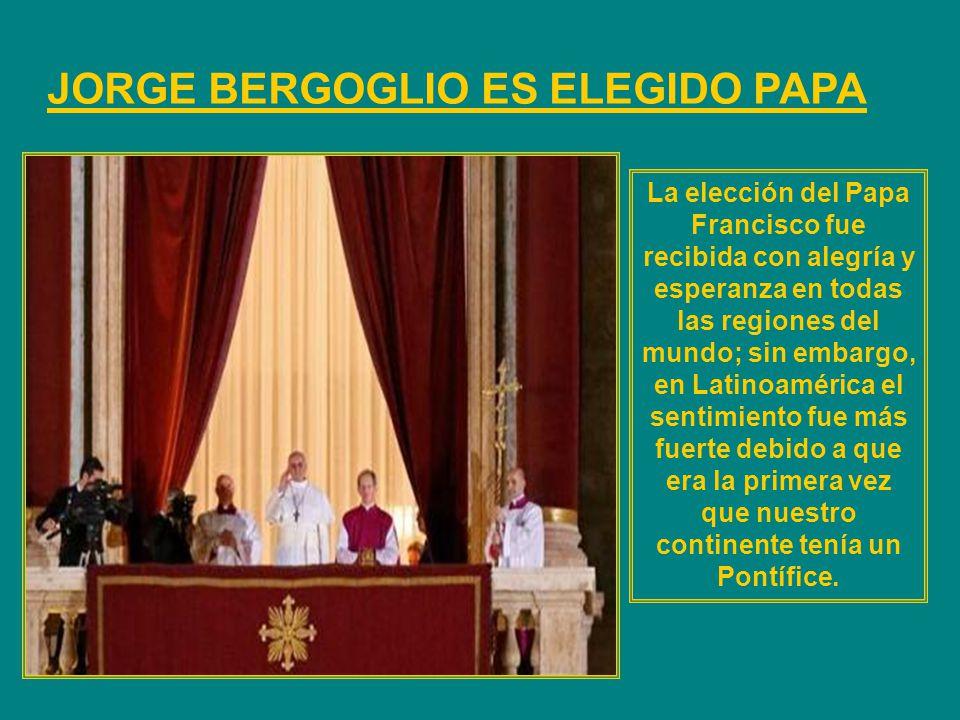 JORGE BERGOGLIO ES ELEGIDO PAPA
