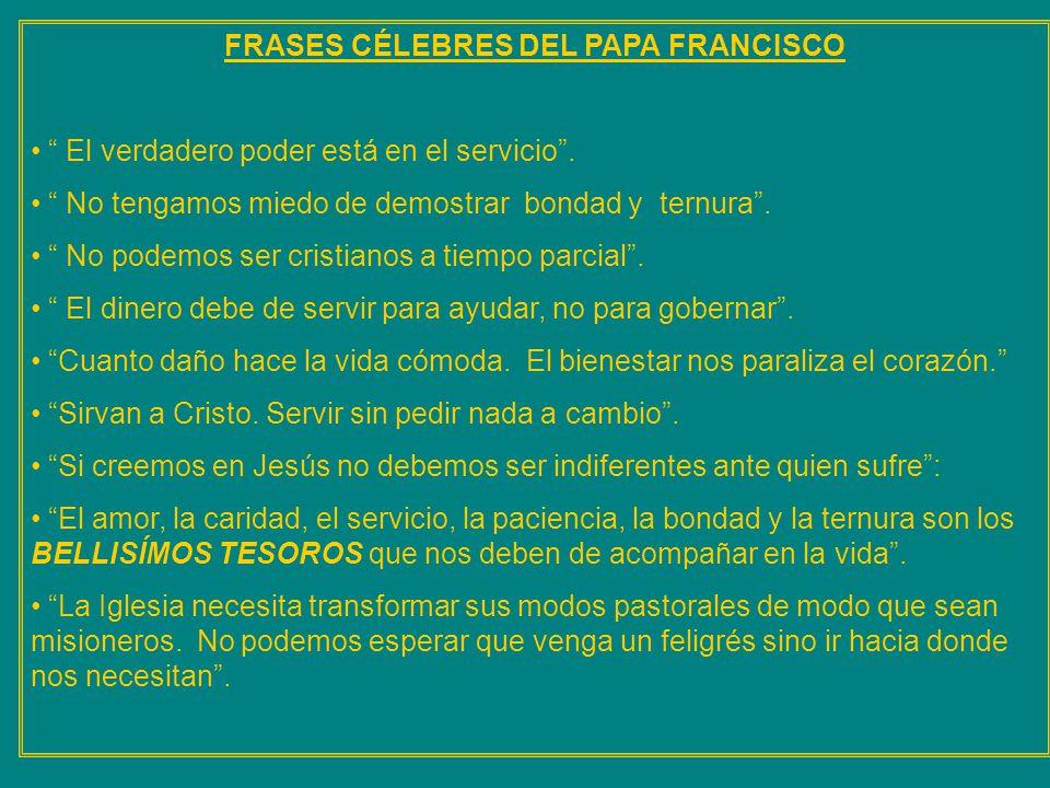 FRASES CÉLEBRES DEL PAPA FRANCISCO