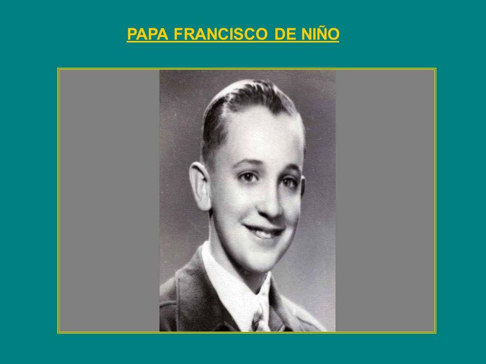 PAPA FRANCISCO DE NIÑO