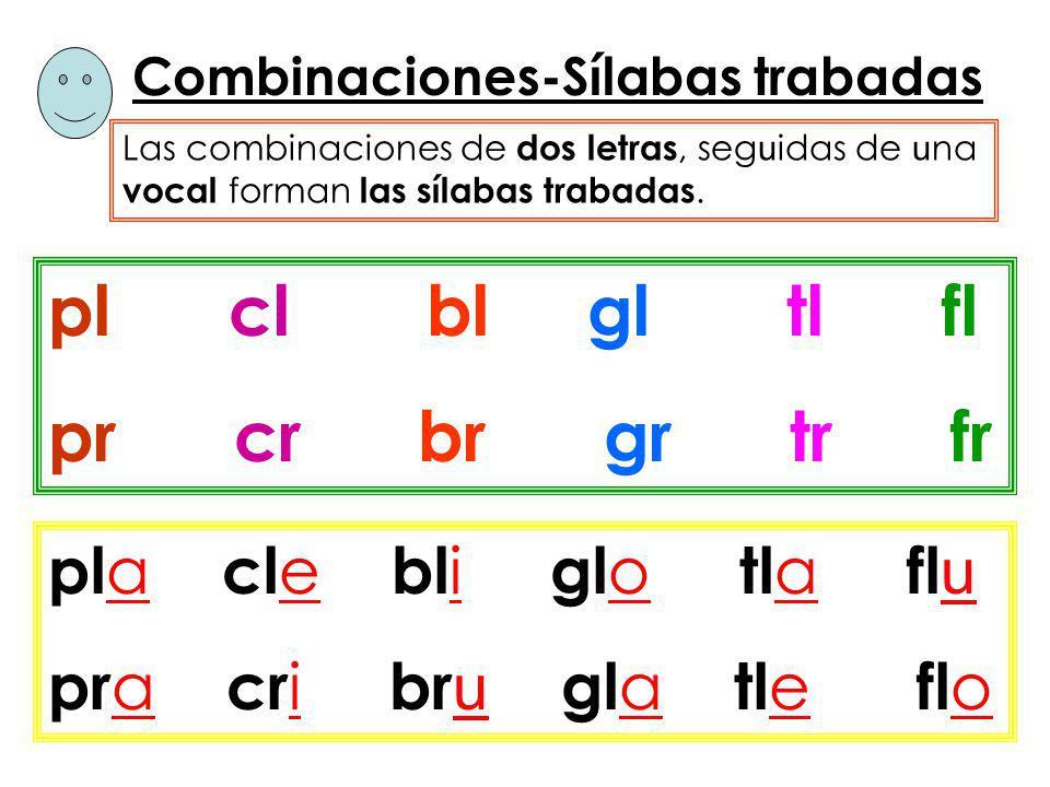 Combinaciones-Sílabas trabadas