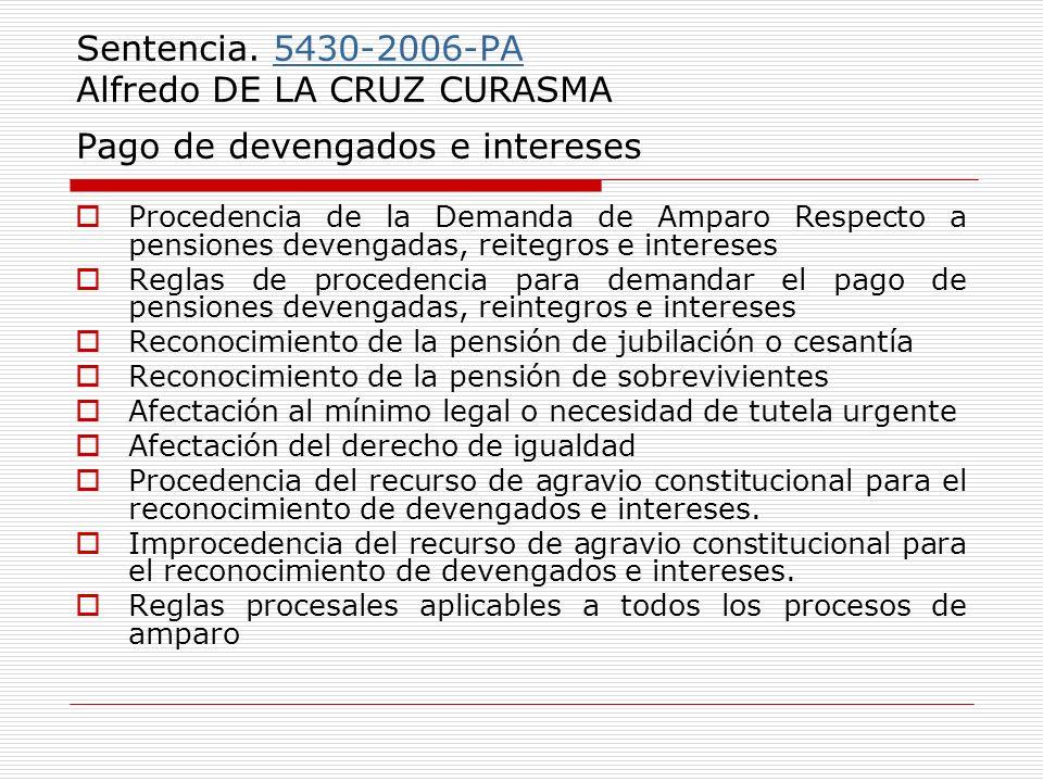 Sentencia. 5430-2006-PA Alfredo DE LA CRUZ CURASMA Pago de devengados e intereses